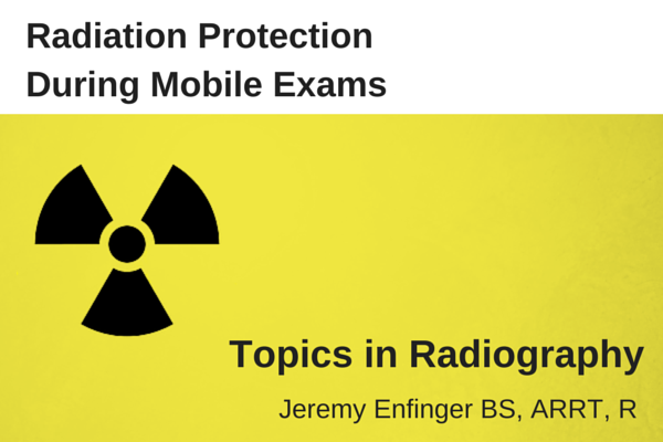 1ff6684e0619 Radiation Protection During Mobile Exams
