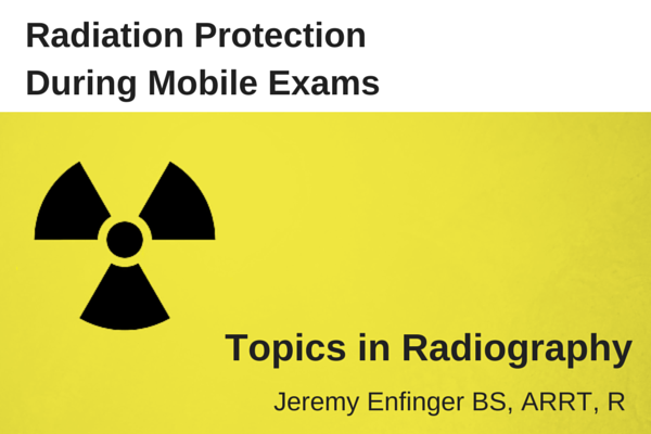 Radiation Protection During Mobile Exams